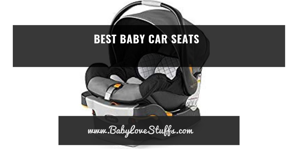 Best Car Seats for Babies