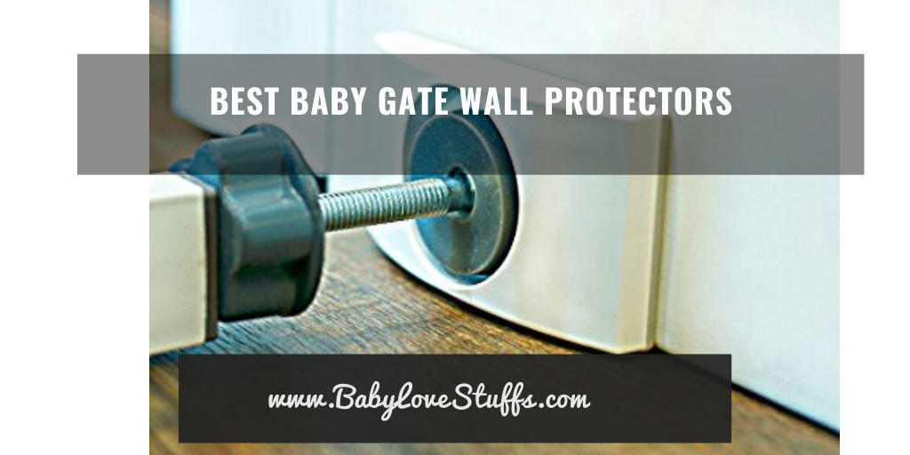 Best Baby Gate Wall Protectors